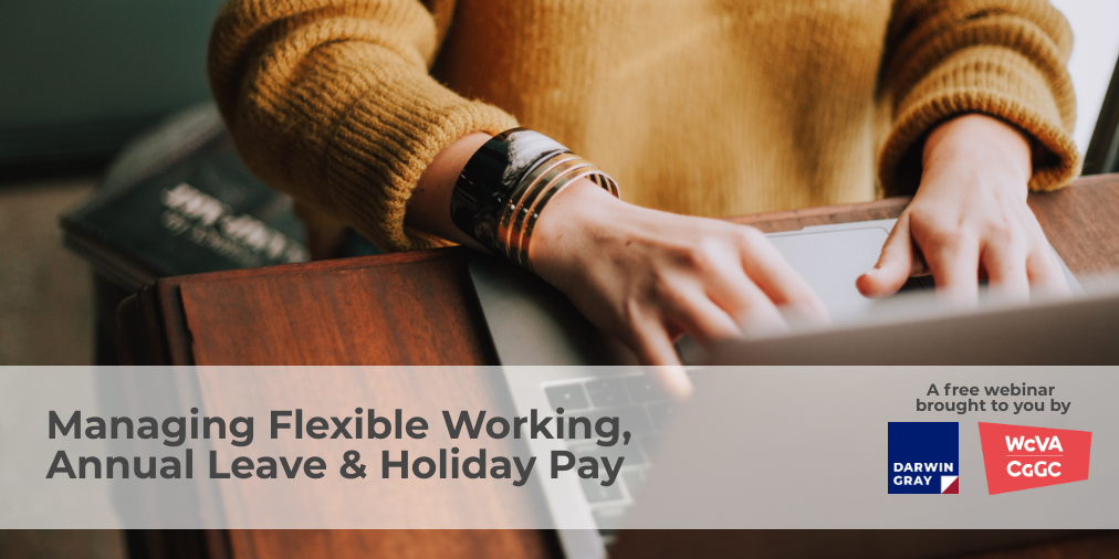 Managing Flexible Working, Annual Leave & Holiday Pay