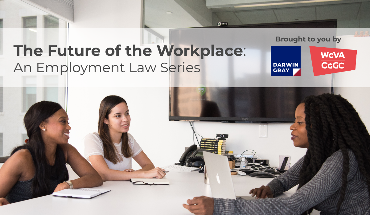 Webinar – The Future of the Workplace: An Employment Law Series